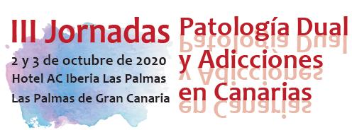 III Jornadas de Patología Dual y Adicciones en Canarias 2020